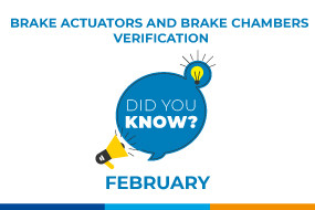 DID YOU KNOW? Brake actuators and brake chambers verification