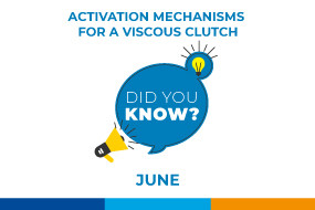 DID YOU KNOW THAT THERE ARE DIFFERENT ACTIVATION MECHANISMS FOR A VISCOUS CLUTCH?
