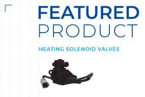 FEATURED PRODUCT | Heating solenoid valves